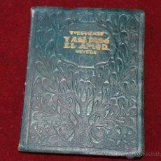 Libros antiguos: Y ASI PASO EL AMOR DE TURGVENEF COLECCION FEMENINA MADRID 1930. Lote 44461116