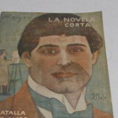 Libros antiguos: F. GARCIA SANCHIZ: BATALLA DE AMOR. LA NOVELA CORTA Nº 372, 1923, ILUSTRACIONES DE EMILIO PERALES. Lote 44709668