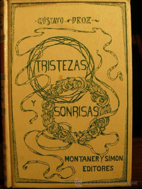 TRISTEZAS Y SONRISAS DE GUSTAVO DROZ (Libros antiguos (hasta 1936), raros y curiosos - Literatura - Narrativa - Novela Romántica)
