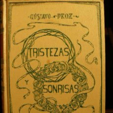 Libros antiguos: TRISTEZAS Y SONRISAS DE GUSTAVO DROZ. Lote 45007700