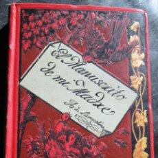 Libros antiguos: EL MANUSCRITO DE MI MADRE - LAMARTINE. Lote 45180556