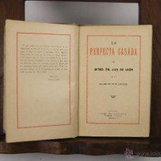 Libros antiguos: 5534- LA PERFECTA CASADA. FRAY LUIS DE LEON. IMP. JEPUS. SIN FECHA. . Lote 46033888