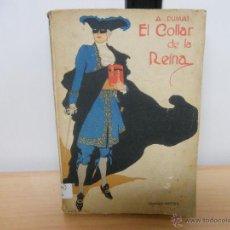 Libros antiguos: EL COLLAR DE LA REINA.-ALEJANDRO DUMAS. Lote 46080705