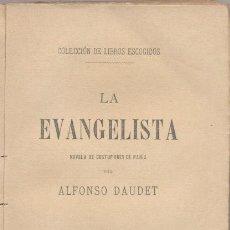 Libros antiguos: LA EVANGELISTA - A. DAUDET - 1888. Lote 46317823