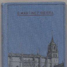 Libros antiguos: EL AMOR CATEDRÁTICO - G. MARTINEZ SIERRA - 1910. Lote 46334977