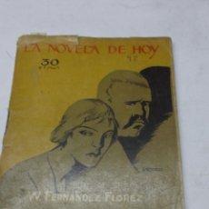 Libros antiguos: W. FERNANDEZ FLOREZ: UNOS PASOS DE MUJER. LA NOVELA DE HOY Nº 98 1924. ILUSTRACIONES DE BARTOLOZZI. Lote 46424699