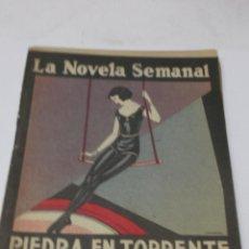 Old books - JOSE FRANCES: PIEDRA EN TORRENTE. LA NOVELA SEMANAL Nº 135.1924. - 46445979