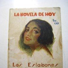 Libros antiguos: LOS ESLABONES - LA NOVELA DE HOY - ED. ATLANTIDA. Lote 46538679