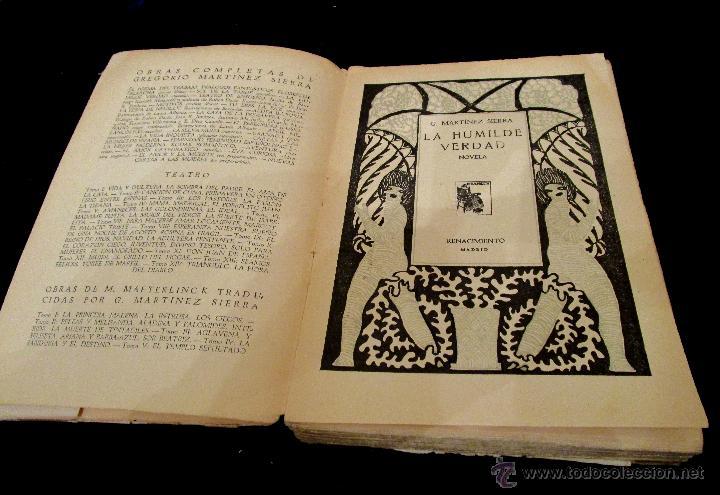 Libros antiguos: Libro La humilde verdad .G. Martínez Sierra. Renacimiento. Madrid 1930 - Foto 2 - 46622795