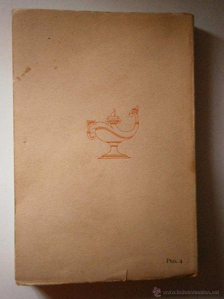 Libros antiguos: EL IDILIO INACABADO TORRALBA DE DAMAS Atenas 1928 - Foto 4 - 46712768