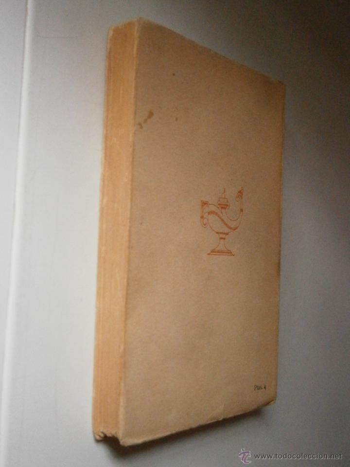Libros antiguos: EL IDILIO INACABADO TORRALBA DE DAMAS Atenas 1928 - Foto 5 - 46712768