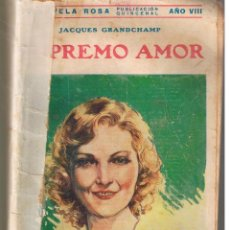 Libros antiguos: LA NOVELA ROSA. SUPREMO AMOR. JACQUES GRANDCHAMP. EDITORIAL JUVENTUD 1931. (RF.ST/C16). Lote 46997981