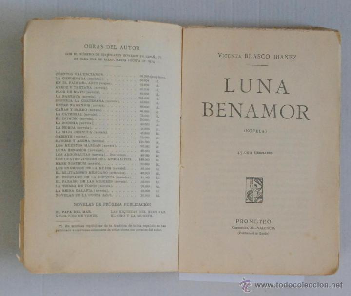 Libros antiguos: LUNA BENAMOR V.BLASCO IBAÑEZ 48000 EJ. ED.PROMETEO VALENCIA AÑO 1924 - Foto 2 - 47350769