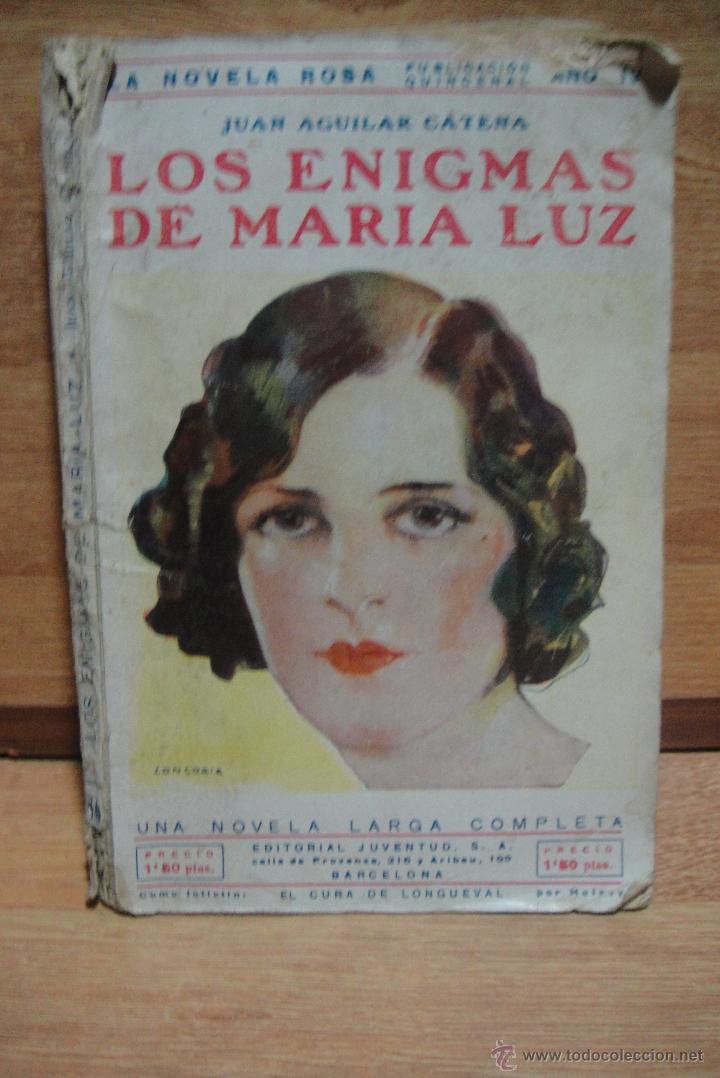 LOS ENIGMAS DE MARIA LUZ - JUAN AGUILAR CATENA - LA NOVELA ROSA Nº 86 - 2ª EDICION 1930 (Libros antiguos (hasta 1936), raros y curiosos - Literatura - Narrativa - Novela Romántica)