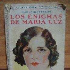 Libros antiguos: LOS ENIGMAS DE MARIA LUZ - JUAN AGUILAR CATENA - LA NOVELA ROSA Nº 86 - 2ª EDICION 1930. Lote 47565549