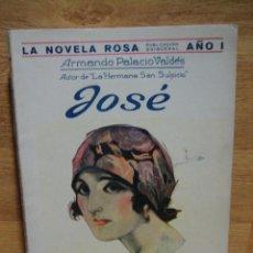 Libros antiguos: JOSE - ARMANDO PALACIO - NOVELA ROSA Nº 3 - 1ª EDICION 1924 - EDIT. JUVENTUD. Lote 47568519