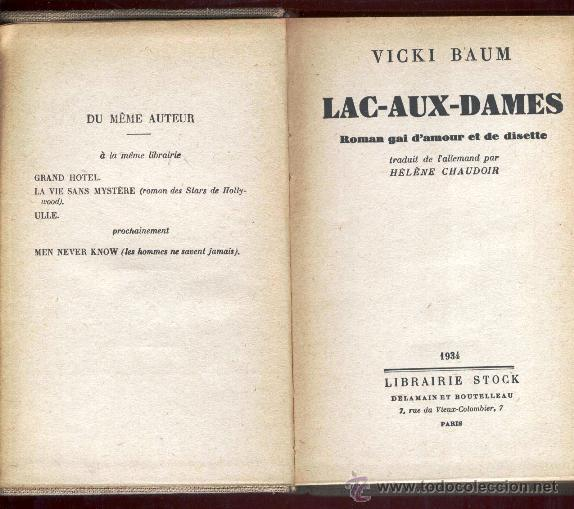 Libros antiguos: LAC-AUX-DAMES - VICKY BAUM (1934) TELA EDITORIAL - PARIS - Foto 2 - 47668871
