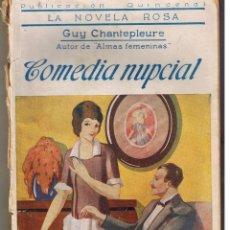 Libros antiguos: LA NOVELA ROSA. Nº 53. COMEDIA NUPCIAL. GUY CHANTEPLEURE. JUVENTUD. BARCELONA 1926. (N.ROSA/4). Lote 47732065
