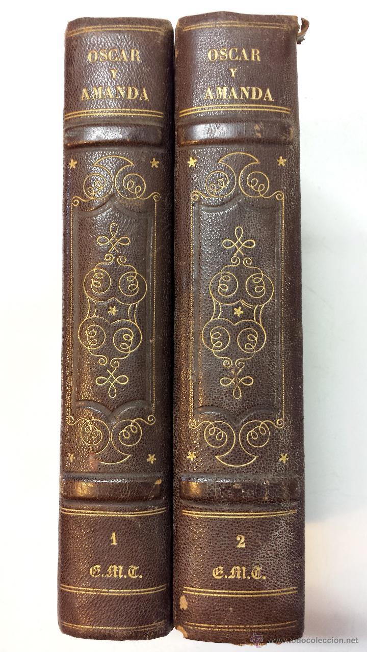 OSCAR Y AMANDA. POR REGINA MARIA ROCHE. ESPASA HNOS EDITORES. AÑO 1868. 2 VOLUMENES.VER (Libros antiguos (hasta 1936), raros y curiosos - Literatura - Narrativa - Novela Romántica)