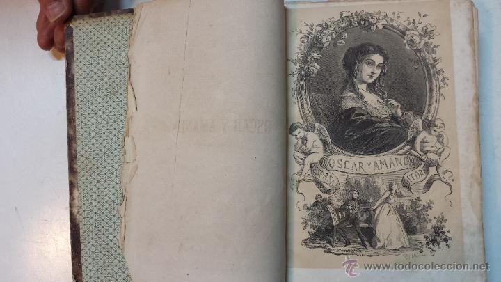 Libros antiguos: OSCAR Y AMANDA. POR REGINA MARIA ROCHE. ESPASA HNOS EDITORES. AÑO 1868. 2 VOLUMENES.VER - Foto 3 - 47776528