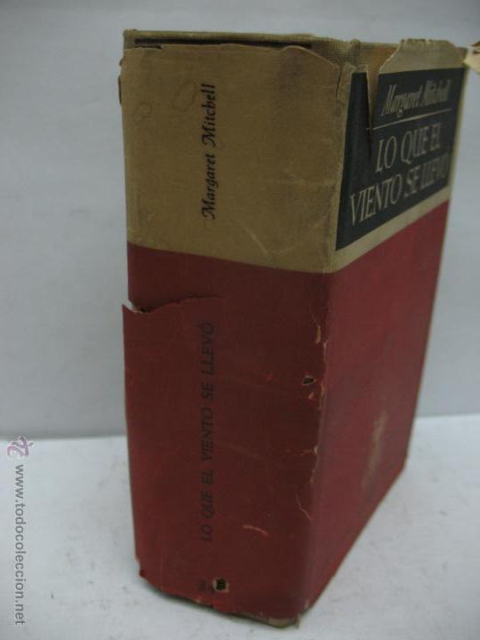 Libros antiguos: Libro Lo que el viento se llevó Margaret Mitchell Editor José Janés Barcelona - Foto 3 - 47889298