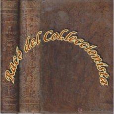 Libros antiguos: LA PERDICION DE LA MUJER (2 TOMOS) ENRIQUE PEREZ ESCRICH, LIBRERIA MIGUEL GUIJARRO, 1866. Lote 48359265