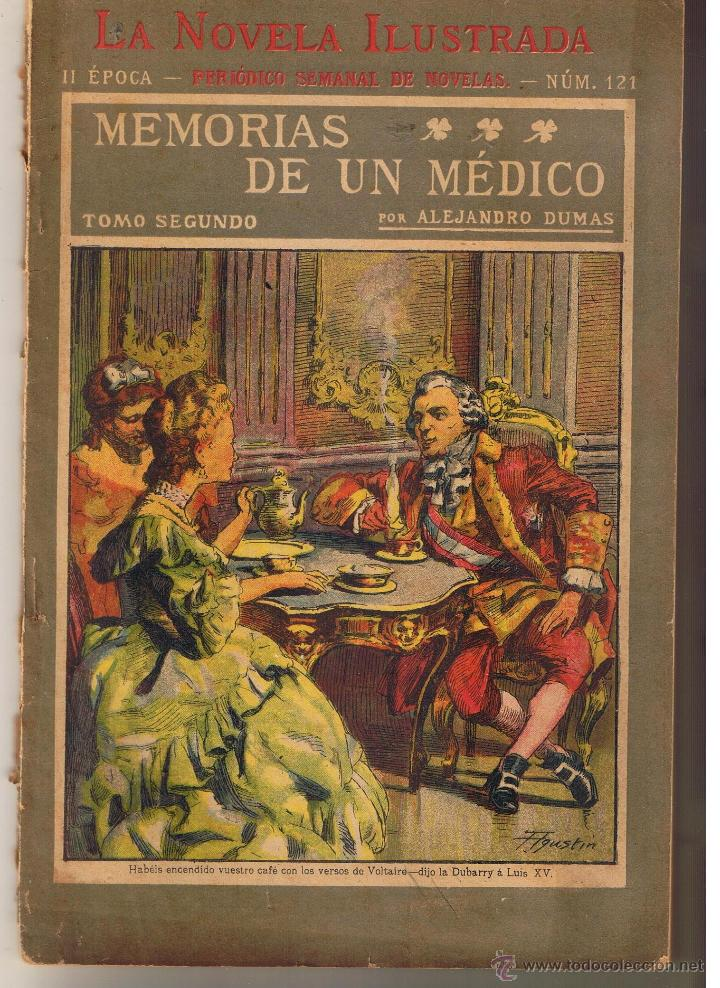 LA NOVELA ILUSTRADA. Nº 121. MEMORIAS DE UN MÉDICO. ALEJANDRO DUMAS. (TTRO5) (Libros antiguos (hasta 1936), raros y curiosos - Literatura - Narrativa - Novela Romántica)