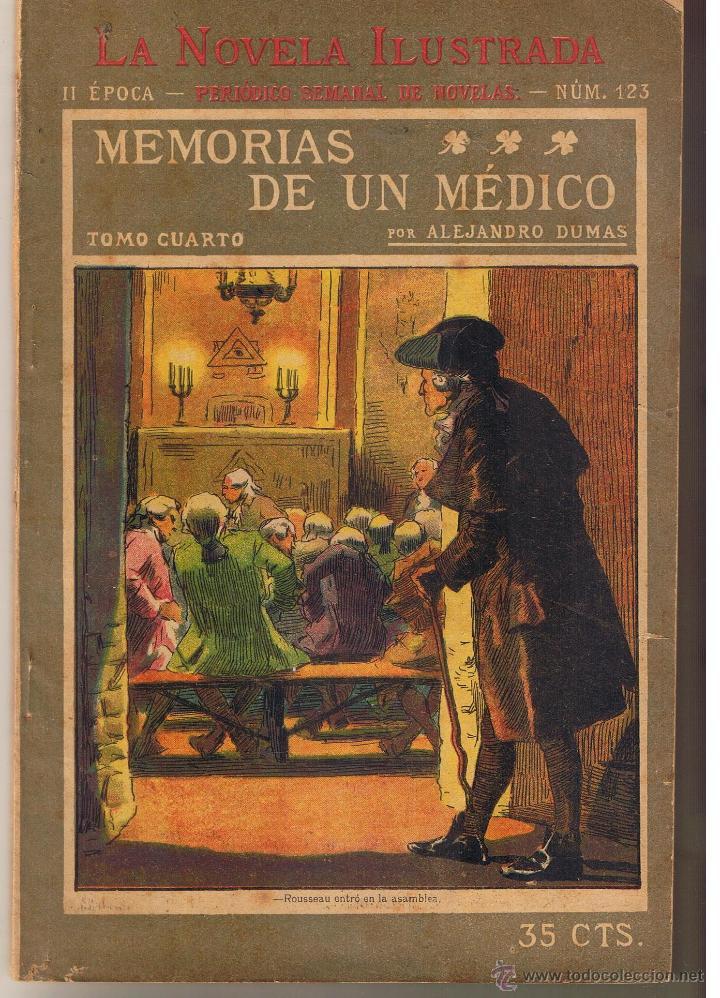LA NOVELA ILUSTRADA. Nº 123. MEMORIAS DE UN MÉDICO. ALEJANDRO DUMAS. (TTRO5) (Libros antiguos (hasta 1936), raros y curiosos - Literatura - Narrativa - Novela Romántica)