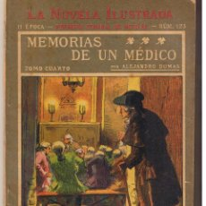 Libros antiguos: LA NOVELA ILUSTRADA. Nº 123. MEMORIAS DE UN MÉDICO. ALEJANDRO DUMAS. (TTRO5). Lote 48445899