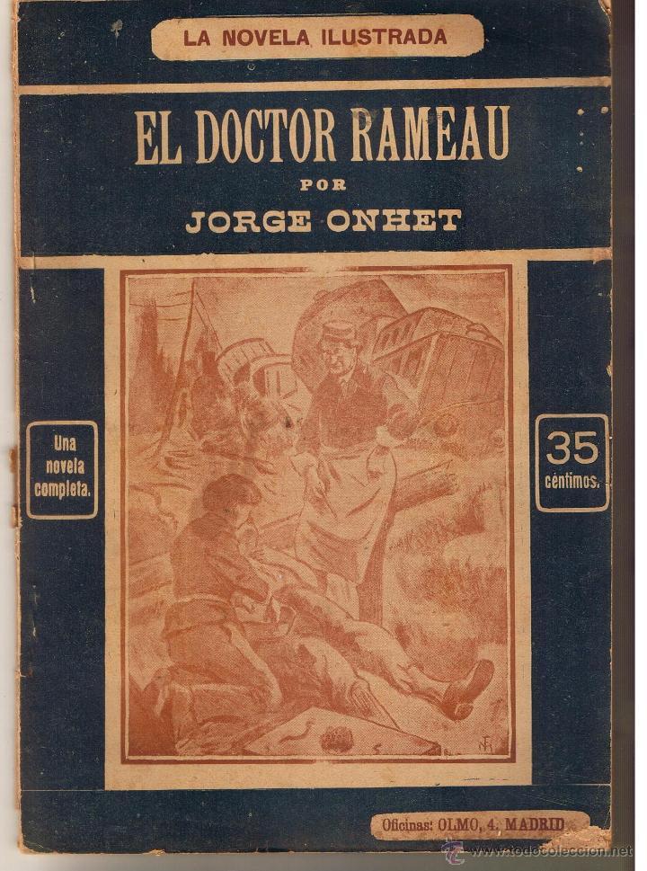 LA NOVELA ILUSTRADA. EL DOCTOR RAMEAU. JORGE ONHET. UNA NOVELA COMPLETA. (TTRO5) (Libros antiguos (hasta 1936), raros y curiosos - Literatura - Narrativa - Novela Romántica)