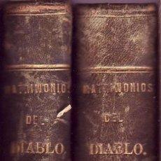 Libros antiguos: LOS MATRIMONIOS DEL DIABLO. NOVELA DE COSTUMBRES. ENRIQUE PÉREZ ESCRICH. EDITOR MIGUEL GUIJARRO 1867. Lote 49020130