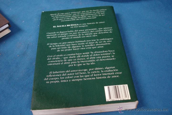 Libros antiguos: EL ÁGUILA BICÉFALA, TEXTOS DE AMOR - ANTONIO GALA - ESPASA CALPE 1993 - Foto 2 - 49124714