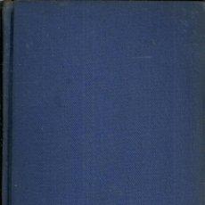 Libros antiguos: LA HORA DEL AMOR - ELINOR GLYN - EDITORIAL EDITA - 1ª EDICIÓN - 1932. Lote 49248300
