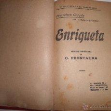 Libros antiguos: ENRIQUETA, DE FRANCISCO COPEE,BIBLIOTECA DE LA VANGUARDIA , LIBRO ANTIGUO. Lote 49420936