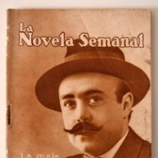 Libros antiguos: LA MALA PASION POR EMILIO CARRERE * LA NOVELA SEMANAL * 1922 * ILUSTRADA MAXIMO RAMOS. Lote 49632271