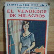 Libros antiguos: EL VENDEDOR DE MILAGROS - SERIE LA NOVELA ROSA Nº 236. Lote 49692783