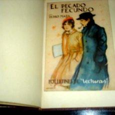 Libros antiguos: EL PECADO FECUNDO-PEDRO MATA-FOLLETINES LECTURAS . Lote 49908695