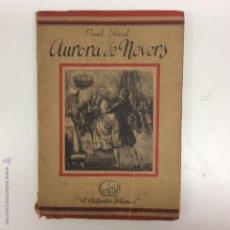 Libros antiguos: AURORA DE NEVERS. PAUL FÉVAL. Lote 50062512
