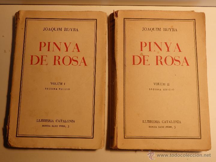 PINYA DE ROSA, VOLUMS I I II, JOAQUIM RUYRA I OMS (Libros antiguos (hasta 1936), raros y curiosos - Literatura - Narrativa - Novela Romántica)