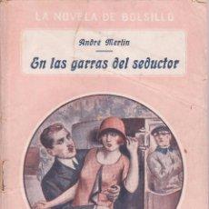 Libros antiguos: ANDRÉ MERLIN -- EN LAS GARRAS DEL SEDUCTOR . Lote 50323614