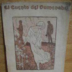 Libros antiguos: ROSA MISTICA - SALVADOR LA CASTA - EL CUENTO DEL DUMENCHE Nº 86 - EDIT. PRENSA VALENCIANA 1915. Lote 50826308
