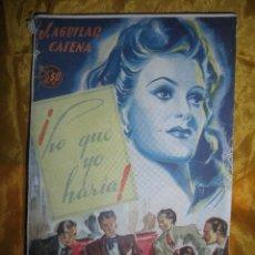 Libros antiguos: ¡ LO QUE YO HARIA ¡ J. AGUILAR CATENA. EDICION ESPECIAL. LA NOVELA ROSA Nº 112 *. Lote 51583744