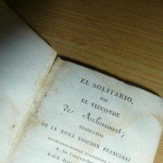 Libros antiguos: EL SOLITARIO POR EL VIZCONDE ARLINCOURT TOMO II 1836 DETERIORADP EN TAPAS . Lote 51653338