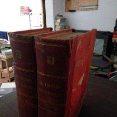 Libros antiguos: EL TRIUNFO DEL TRABAJO. LUIS DE VAL. RAMÓN CASTILLÓN, ED. (2 TOMOS). Lote 51738400