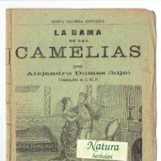 Libros antiguos: LA DAMA DE LAS CAMELIAS. ALEJANDRO DUMAS HIJO. LA FLECA REUS.. Lote 52600256