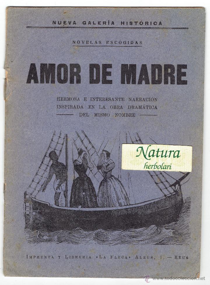 AMOR DE MADRE. LA FLECA REUS. DEFECTUOSO. (Libros antiguos (hasta 1936), raros y curiosos - Literatura - Narrativa - Novela Romántica)