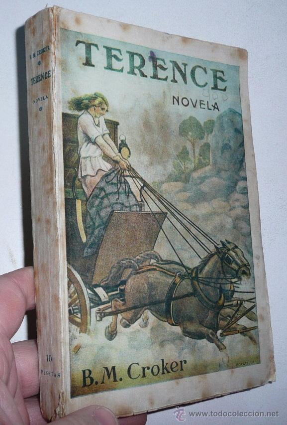 TERENCE - B. M. CROKER (CASA EDITORIAL HERNANDO) (Libros antiguos (hasta 1936), raros y curiosos - Literatura - Narrativa - Novela Romántica)