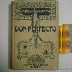 Libros antiguos: CARLOS MARIA OCANTOS. DON PERFECTO. 1902.ED. MONTANER Y SIMON. ILUSTRADO.FOLIO. Lote 53273868