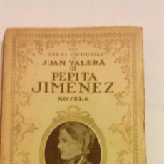 Libros antiguos: PEPITA JIMENEZ OBRAS ESCOGIDAS DE JUAN VARELA, BIBLIOTECA NUEVA 1930. Lote 53818642