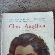 Libros antiguos: CLARA ANGELICA. Lote 54494149